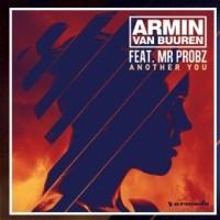 DJ Armin van Buuren Releases New Single 'Another You' ft Mr. Probz Today