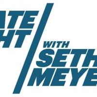 LISTINGS FOR NBC'S 'LATE NIGHT WITH SETH MEYERS' February 18 – February 25
