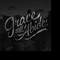 Vaughaligan Walwyn Presents GRACE STILL ABIDES