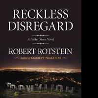 Robert Rotstein's Reckless Disregard is Released