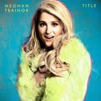 Meghan Trainor to Receive Breakthrough Artist of the Year Award at 2015 Confab