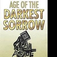 AGE OF THE DARKEST SORROW is Released