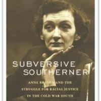 University of Louisville Yarmuth Book Award Winners Presented with SUBVERSIVE SOUTHERNER by Catherine Fosl