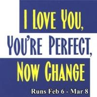 I LOVE YOU, YOU'RE PERFECT, NOW CHANGE Opens 2/6 at Broward Stage Door Theatre