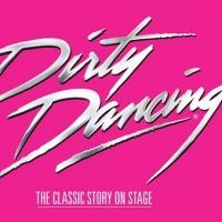 BWW Reviews: DIRTY DANCING at Lyric Theatre