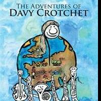 THE ADVENTURES OF DAVY CROTCHET is Released