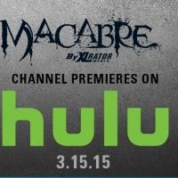 XLrator Media Launches The 'MACABRE' Film Collection On Hulu