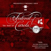 The Indianapolis Symphonic Choir's New Christmas CD, THE BEST OF FESTIVAL OF CAROLS, is Now Available