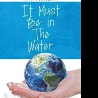 R.A. McLaughlin Launches Debut Book, IT MUST BE IN THE WATER
