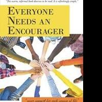 EVERYONE NEEDS AN ENCOURAGER is Released