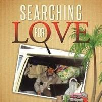 SEARCHING FOR LOVE is Released