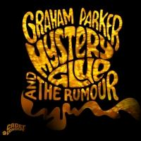 Graham Parker & The Rumour's New Album 'Mystery Glue,' to Be Released 5/19