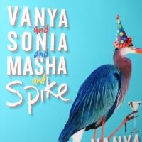 VANYA AND SONIA AND MASHA AND SPIKE's 5/2 Performance Will Benefit the Alzheimer's Association