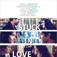 New Poster For STUCK IN LOVE, Starring Kristen Bell