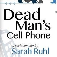BWW Reviews: SET Connects with DEAD MAN'S CELL PHONE