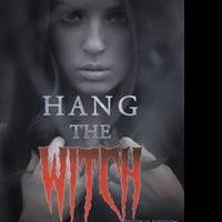 Betty Nearing Announces New Historical Novel, HANG THE WITCH