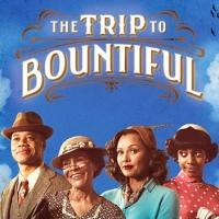 THE TRIP TO BOUNTIFUL Extends Through September 1