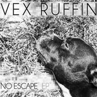 Vex Ruffin Offers New Free EP, Announces Debut Album
