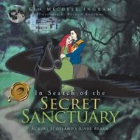 IN SEARCH OF THE SECRET SANCTUARY is Released