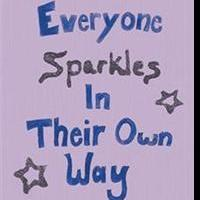 Shelby Knobloch Pens EVERYONE SPARKLES IN THEIR OWN WAY