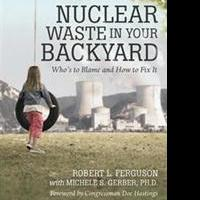 Robert L. Ferguson Releases NUCLEAR WASTE IN YOUR BACKYARD