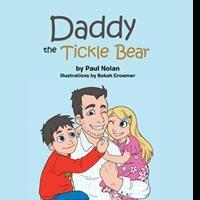 New Children's Book, DADDY THE TICKLE BEAR, is Released