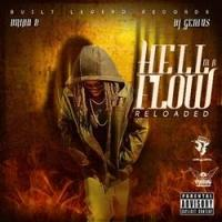 Brian B Releases 'Hell In A Flow: Reloaded' Project
