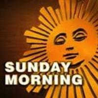 CBS SUNDAY MORNING Scores Year-to-Year Gains in Key Adult Demos