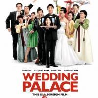 Asian-American Romantic Comedy WEDDING PALACE to Open in Select U.S. Theaters, 9/27
