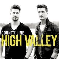 HIGH VALLEY Releases Debut Album 'County Line' Today