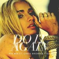Pia Mia Releases New Single 'Do It Again'