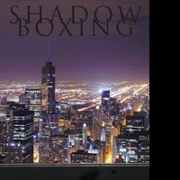 Jorge A Barriere-Mendez Pens SHADOW BOXING