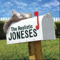 THE REALISTIC JONESES Announces General Rush; Begins Previews Tomorrow