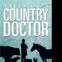 TALES OF A COUNTRY DOCTOR is Released