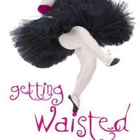 GETTING WAISTED by Monica Parker is Available Now