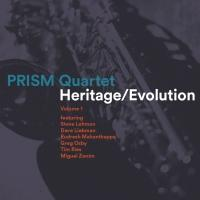 PRISM Quartet Announces New Album, HERITAGE/EVOLUTION, Volume 1