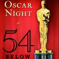 54 Below to Celebrate Oscar Night Next Sunday