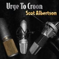 Scot Albertson Hosts URGE TO CROON CD Release Concert at Symphony Space Tonight