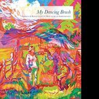 Dmitri Wright Releases Debut Book, MY DANCING BRUSH