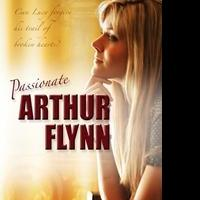 PASSIONATE ARTHUR FLYNN Now Available for Kindle, Nook, iPad and More