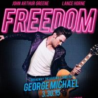 Broadway Stars to Celebrate George Michael & WHAM! in 'FREEDOM' at 42West, 3/30