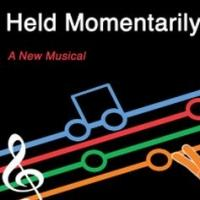 HELD MOMENTARILY Plays as Part of FringeNYC Encore Series, Now thru 9/21