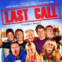 New Comedy LAST CALL, Starring Tara Reid, Out on VOD 6/23