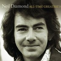 Neil Diamond's ALL-TIME GREATEST HITS Package Set to Release 11/24