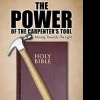 Basil Anderson Releases THE POWER OF THE CARPENTER'S TOOL
