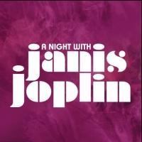A NIGHT WITH JANIS JOPLIN Weekend Balcony Tickets Go on Sale Tomorrow, 10/25
