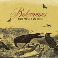 Bohannons' BLACK CROSS. BLACK SHIELD Album Out 3/31