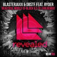 D-BLOCK and S-TE-FAN Remix Blasterjaxx Collab 'Beautiful World'