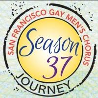 LOVE IS..., HELLO, YELLOW BRICK ROAD and More Highlight Season 37 at San Francisco Gay Men's Chorus