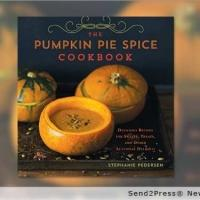 THE PUMPKIN PIE SPICE COOKBOOK Launches Just In Time for Thanksgiving
